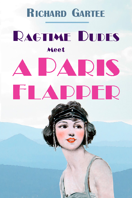 front cover Ragtime Dudes Meet a Paris Flapper