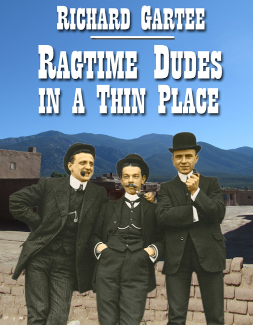 cover of Ragtime Dudes in a Thin Place